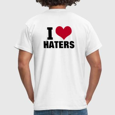 I LOVE HATERS - Mannen T-shirt