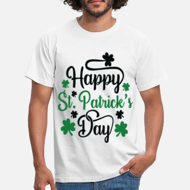 St. Patrick`s Day saying -happy st patrick s day- - Men's T-Shirt