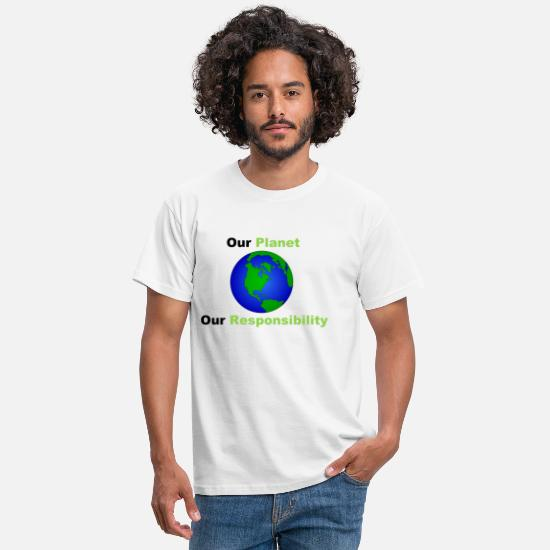 Earth T-Shirts - Our Planet, our Responsibility - Men's T-Shirt white