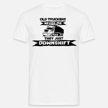 696ae0b4 old truckers never die they just downshift Men's Premium T-Shirt ...