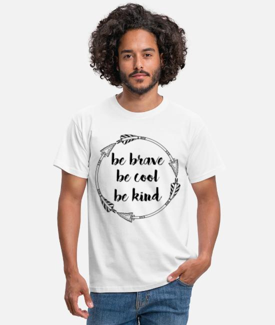 Gift T-shirts - KINDNESS AWARE BE dapper zijn KOEL BE KIND GIFT - Mannen T-shirt wit