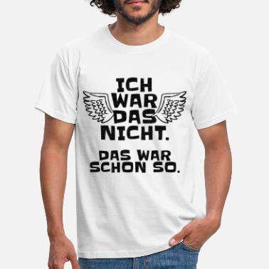 Reaction I did not war that was so ironic sarcasm - Men's T-Shirt