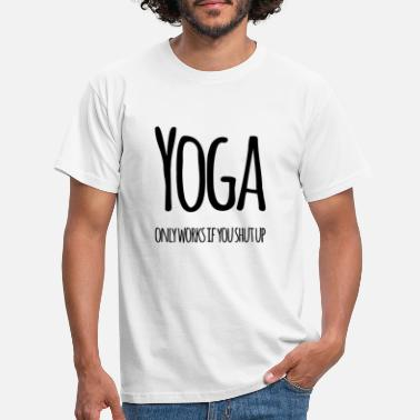 Funny Yoga Yoga | Funny Fitness Saying Workout Gifts - Men's T-Shirt
