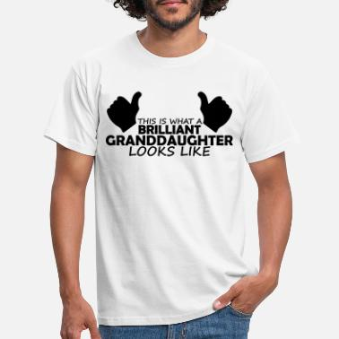Granddaughter brilliant granddaughter - Men's T-Shirt