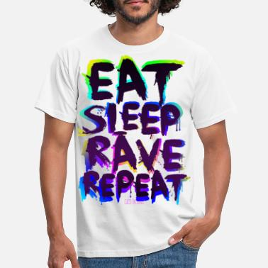 Party Eat Sleep Rave Repeat for White Shirts - Männer T-Shirt