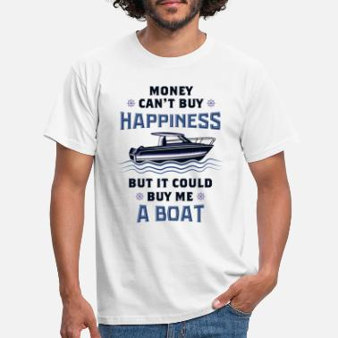 Money BOATING: Money Could Buy Me A Boat - Men's T-Shirt