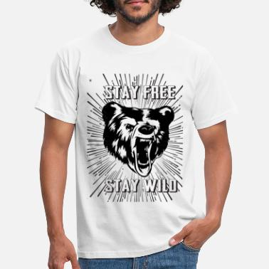 Stay Stay Free Stay Wild - Men's T-Shirt