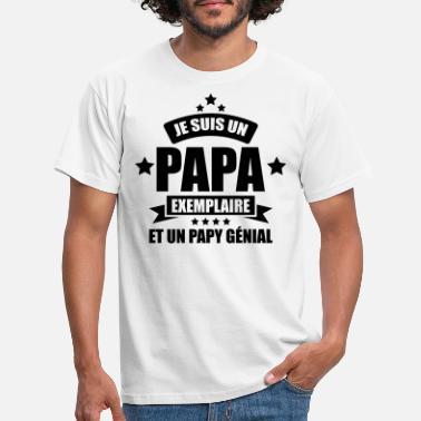 3bb49fc314fa9 Je Suis Un Papa Qui Déchire je suis un papa exemplaire et un papy génial -.  T-shirt Homme. je suis un papa exemplaire ...