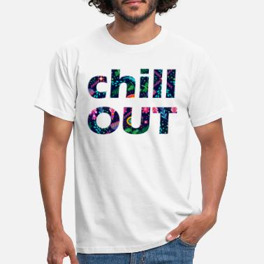 Chill Out CHILL OUT - Männer T-Shirt