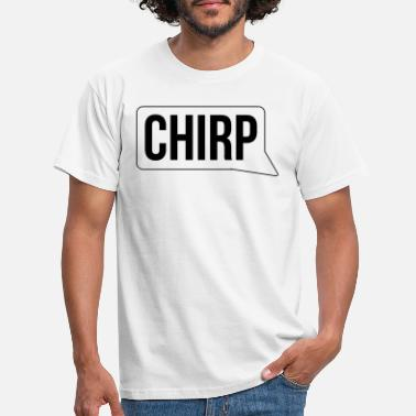 Bird chirp - Men's T-Shirt