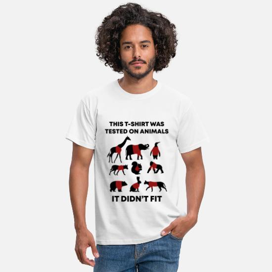 This T-Shirts - This TShirt Was Tested On Animals and It Didn't - Men's T-Shirt white