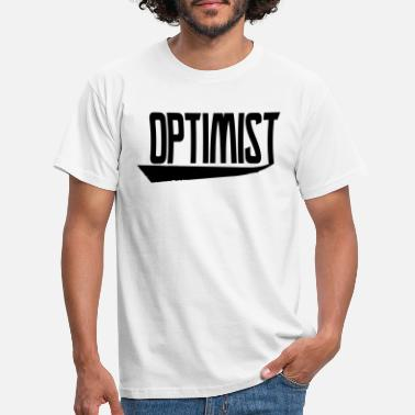 Optimiste optimiste - T-shirt Homme