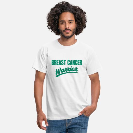 Cancer T-Shirts - Breast Cancer Fighter Warrior Funny saying - Men's T-Shirt white
