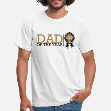 Dad Of The Year Dad Of The Year - Men's T-Shirt
