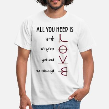 Wiskunde All you need is love (vergelijkingen) Gift - Mannen T-shirt
