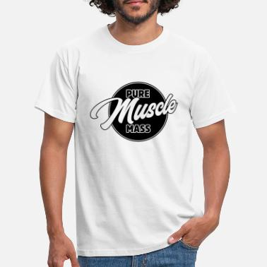 Mass Effect Pure Muscle Mass - Fitness Workout Bodybuilder - T-skjorte for menn