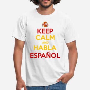 Spain Keep Calm and Habla Español - Koszulka męska