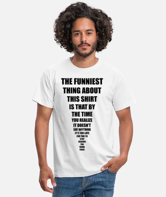 Pregnancy T-Shirts - funniest thing - Men's T-Shirt white
