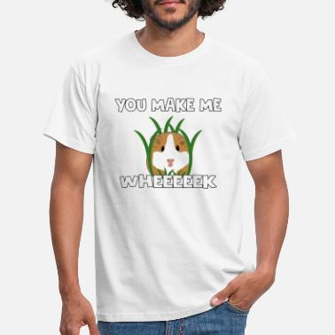Pig Funny Guinea Pig You Make Me Wheeeeek - Mannen T-shirt