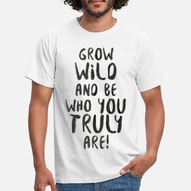 Winning Grow wild - Men's T-Shirt