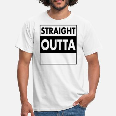 Rap Straight Outta - Your Text (Font = Futura) - T-shirt Homme