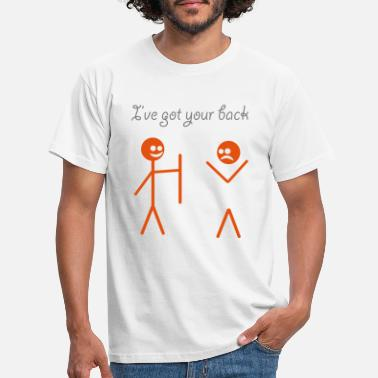Your I've got your back - Mannen T-shirt