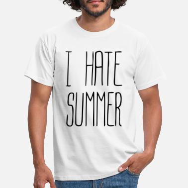 Summer I hate summer (1c) - Men's T-Shirt