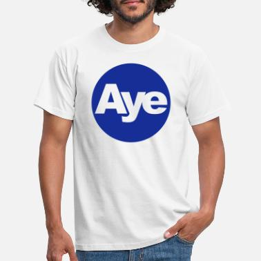 Scottish Independence aye - Men's T-Shirt