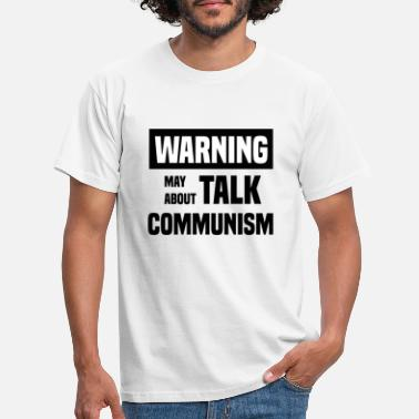 Union Warning socialism logo communism links - Men's T-Shirt