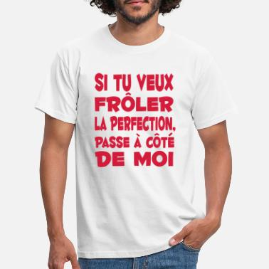 Message perfection parfait citation humour drôle - T-shirt Homme
