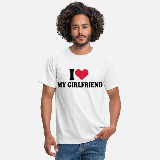 I Love My Girlfriend T-skjorter - I love my girlfriend - T-skjorte for menn hvit