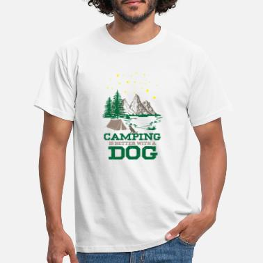 Stove Camping is better with a dog - Cute Outdoor A - Men's T-Shirt