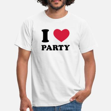 I Love Party I Love Party - Männer T-Shirt