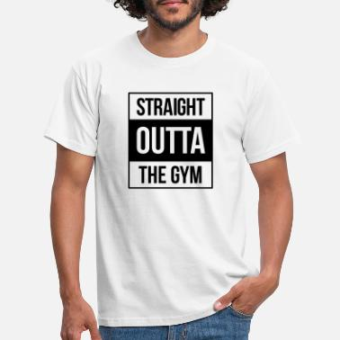 Gym straight outta the gym - T-skjorte for menn