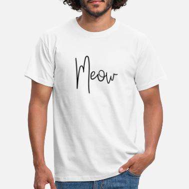 Wild Cat Meow lettering funny wild cat meow - Men's T-Shirt