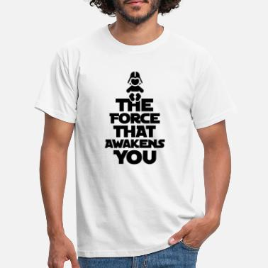 The Force Awakens The force that awakens you - T-skjorte for menn