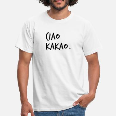 Cacao cacao cacao. 👋🏼 - T-shirt Homme