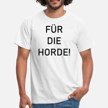 Horde For Horde! - T-skjorte for menn