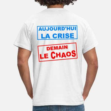 Crisis the crisis - Men's T-Shirt