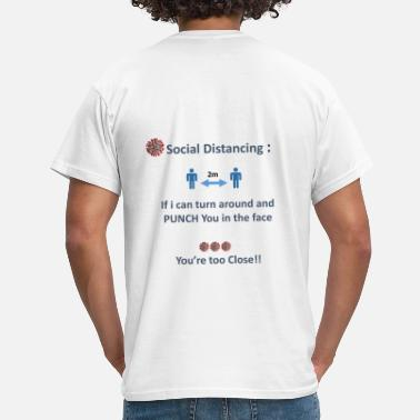 Social SOcial distancing - Men's T-Shirt