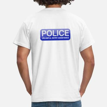 POLICE Unlawful Entry Assistance - Men's T-Shirt