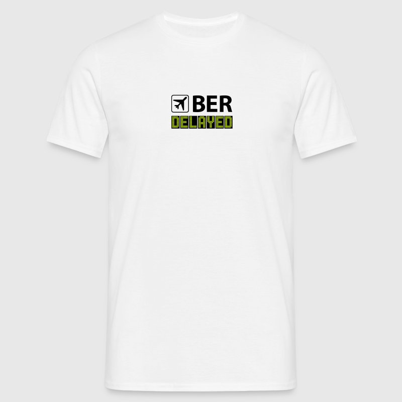 Airport 3 Letter Code - BER - Berlin - delayed - Männer T-Shirt