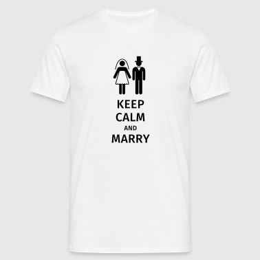 keep calm and marry - Maglietta da uomo