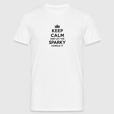 keep calm let sparky handle it - Men's T-Shirt