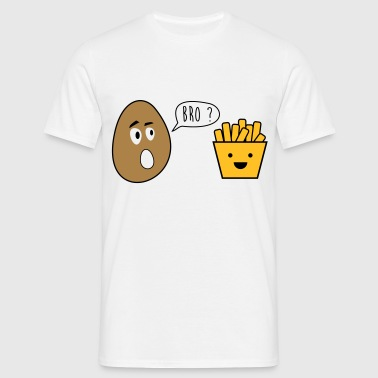 bro french fries - funny, - joke - brother - Men's T-Shirt