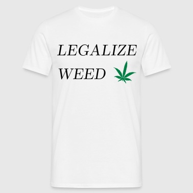 Legalize Weed - Men's T-Shirt