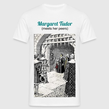 Margarette Tudor meets her peers - Men's T-Shirt