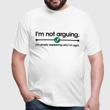 Not Arguing - Herre-T-shirt