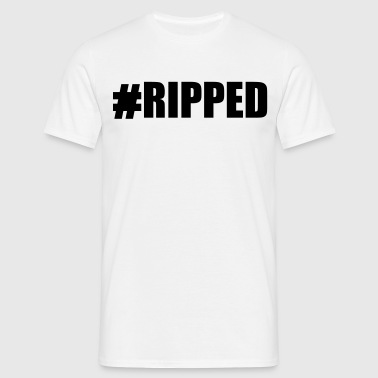 #Ripped - Men's T-Shirt