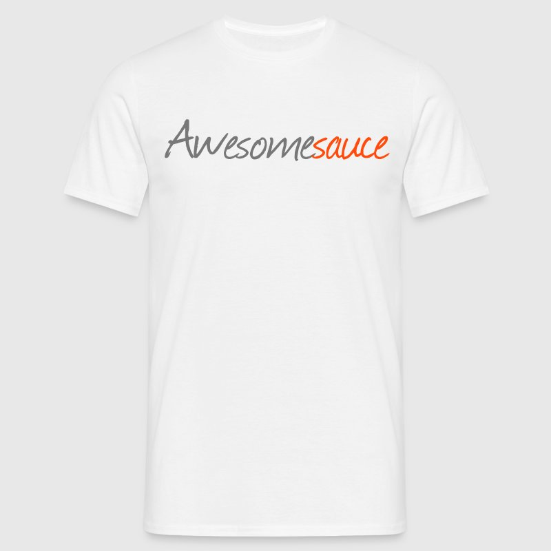 Awesomesauce - Camiseta hombre